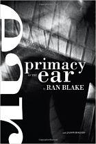 Primacy of the ear by Ran Blake